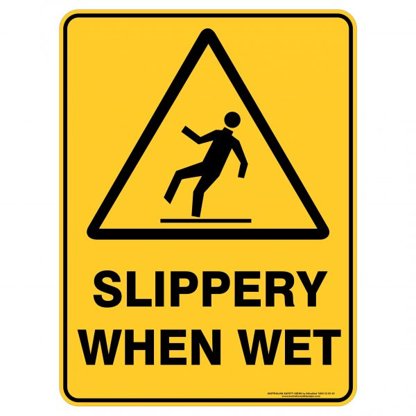 Slippery when wet - Safety Sign
